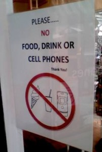 No food drink or cell phones