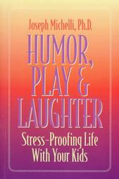 Humor, Play and Laughter